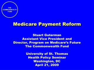 Medicare Payment Reform