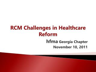 RCM Challenges in Healthcare Reform