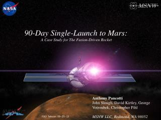 90-Day Single-Launch to Mars: A Case Study for The Fusion-Driven Rocket