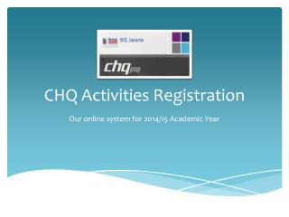 CHQ Activities Registration