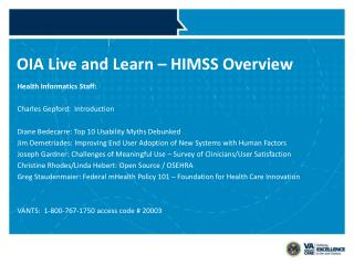 OIA Live and Learn – HIMSS Overview