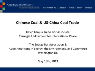 Chinese Coal & US-China Coal Trade