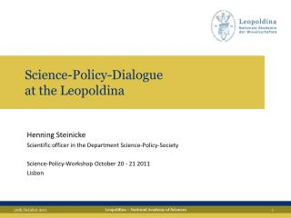 Science- Policy - Dialogue at the Leopoldina