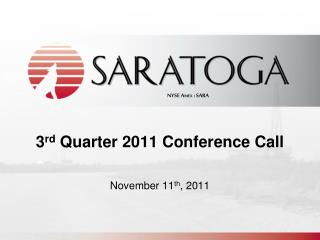 3 rd  Quarter 2011 Conference Call
