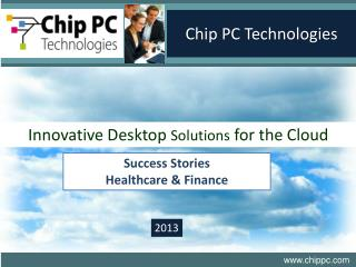 Innovative Desktop  Solutions  for the Cloud