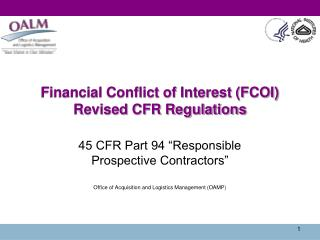 Financial Conflict of Interest (FCOI)  Revised  CFR Regulations