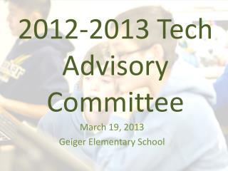 2012-2013 Tech Advisory Committee