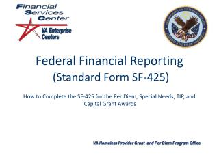 Federal Financial Reporting (Standard Form SF-425)