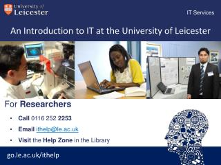 An Introduction to IT at the University of Leicester