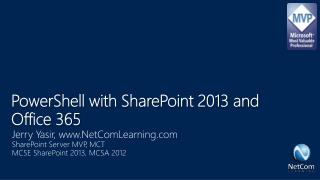 PowerShell with SharePoint 2013 and Office 365