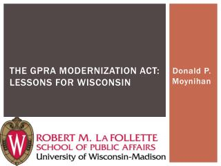 The GPRA Modernization Act: Lessons for  Wisconsin