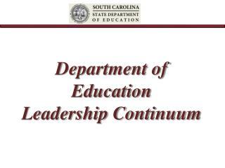 Department of Education  Leadership Continuum