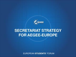 Secretariat strategy for AEGEE-Europe