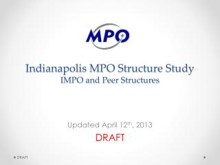Indianapolis MPO Structure Study IMPO and Peer Structures