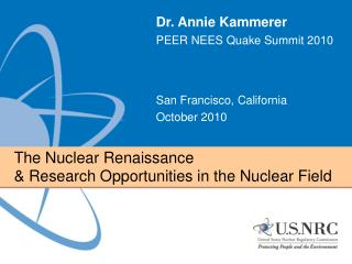 The Nuclear Renaissance  & Research Opportunities in the Nuclear Field
