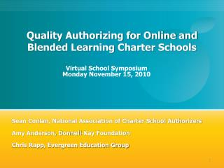 Quality Authorizing for Online and Blended Learning Charter Schools