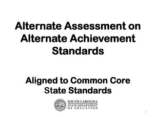 Alternate Assessment on Alternate Achievement Standards