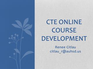 Cte Online Course Development