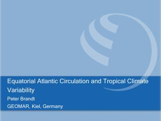 Equatorial Atlantic Circulation and  Tropical  Climate Variability
