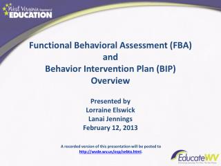 Functional Behavioral Assessment (FBA) and  Behavior Intervention Plan (BIP) Overview
