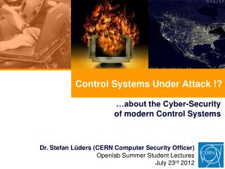 Control Systems Under Attack !?