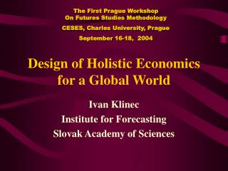 Design of Holistic Economics for a Global World