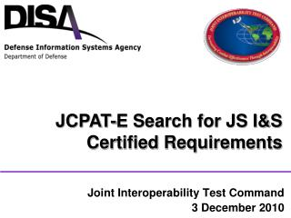 Joint Interoperability Test Command 3 December 2010