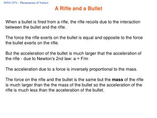 A Rifle and a Bullet