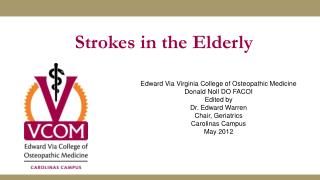 Strokes in the Elderly