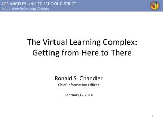 The Virtual Learning Complex: Getting from Here to There