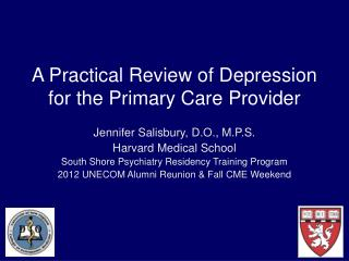 A Practical Review of Depression for the Primary Care Provider