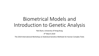 Biometrical Models and Introduction to Genetic Analysis