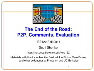 The End of the Road: P2P, Comments, Evaluation