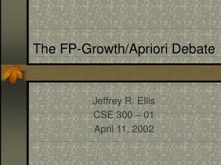 The FP-Growth/Apriori Debate
