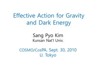 Effective Action for Gravity and Dark Energy