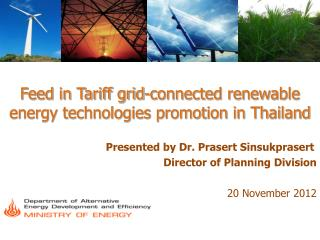 Feed in Tariff grid-connected renewable energy technologies promotion in Thailand