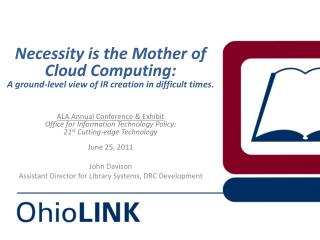 Necessity is  the Mother of Cloud Computing :  A ground - level view  of IR creation in difficult times.