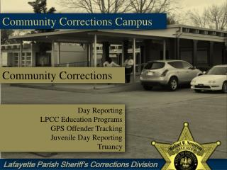 Community Corrections Campus