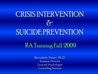 CRISIS INTERVENTION & SUICIDE PREVENTION