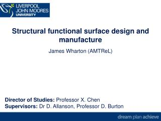 Structural functional surface design and  manufacture