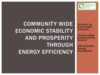 COMMUNITY WIDE Economic stability and prosperity through  energy Efficiency