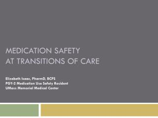 Medication Safety  at transitions of care