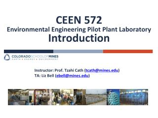 CEEN 572 Environmental Engineering Pilot Plant Laboratory  Introduction