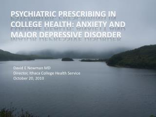 Psychiatric Prescribing in College Health: Anxiety and Major Depressive Disorder