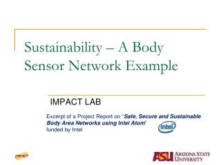 Sustainability – A Body Sensor Network Example