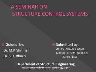 A SEMINAR ON  STRUCTURE CONTROL SYSTEMS