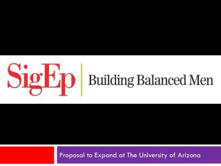 Proposal to Expand at The University of Arizona