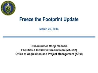 Freeze  the Footprint  Update March 25, 2014