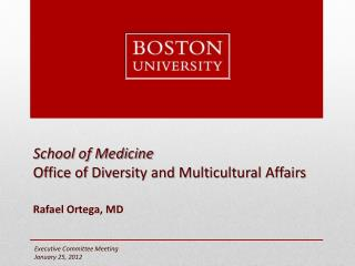 School of Medicine  Office of Diversity and Multicultural Affairs