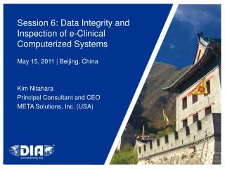 Session 6: Data Integrity and Inspection of e-Clinical Computerized Systems